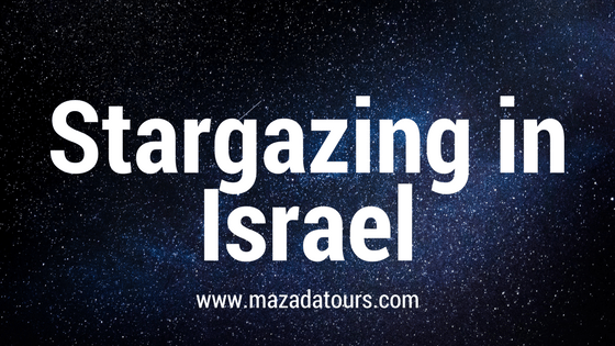 stargazing in Israel